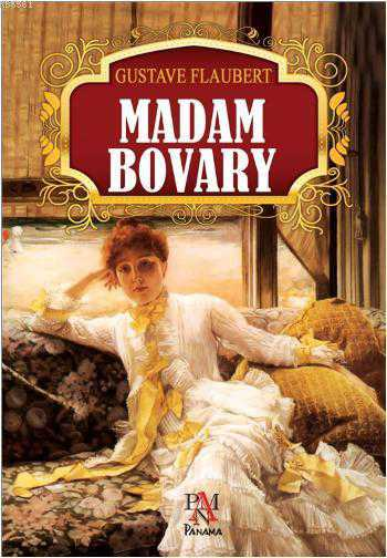 an analysis of the character of emma bovary in the novel madame bovary by gustave flaubert A critical analysis of the character madame bovary- of the novel madame bovary by gustave flaubert the character of madame bovary consists of many different in madame bovary, emma has a certain romantic aspect similar to flaubert that is a longing for things to be perfect.