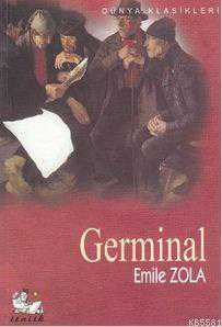 germinal zola essays Germinal – by emile zola – translated by roger pearson industrialization had many social costs, especially the effect it had on the lives of the working classdiscuss zola's portrayal of coalminers in montsou over the course of the entire novel and show how industrial labor affected their overall livesdoes zola believe that the condition.