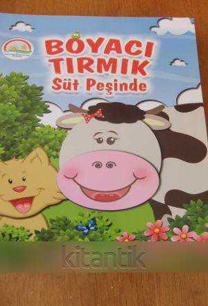 Boyaci Tirmik Süt Peşinde Hikaye Faaliyet Ve Boyama Kitabı