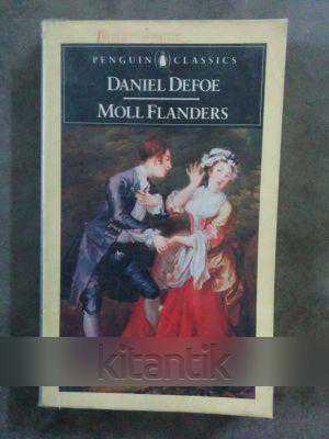 a review of daniel defoes moll flanders About moll flanders written in a time when criminal biographies enjoyed great success, daniel defoe's moll flanders details the life of the irresistible moll and her struggles through poverty and sin in search of property and power.