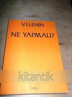 Ne Yapmali V I Lenin Ikinci El Kitap Kitantik 028170805643