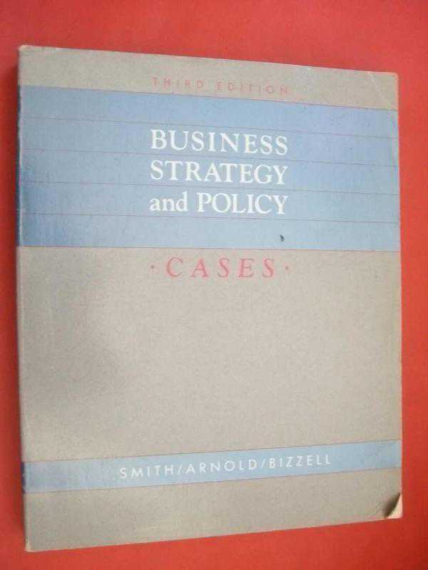 business policy and strategy 1-16 of over 1,000 results for business policy and strategy business policy and strategy: the art of competition mar 19, 2007 by harold c babson and steven.
