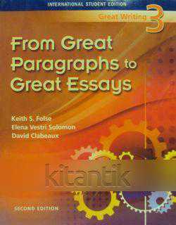 from great paragraphs to great essays 3rd edition From great paragraphs to great essays (great writing, new edition) 3rd edition  five-paragraph essay blueprint, understanding the writing process: the seven.
