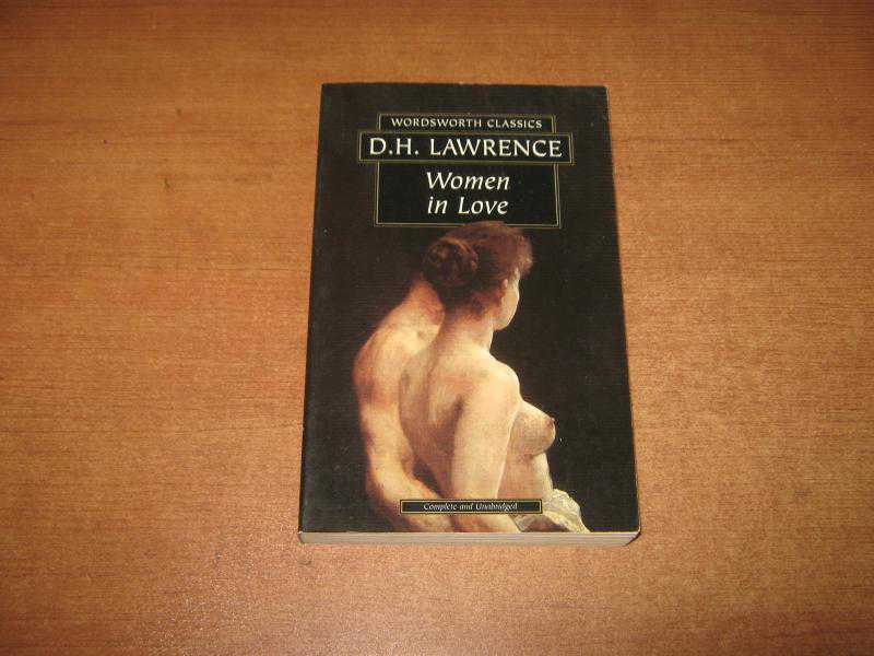 an analysis of women in love by d h lawrence D h lawrence - poet - david herbert lawrence, novelist, short-story writer, poet, and essayist women in love (1916) by this poet poem sorrow d h lawrence.