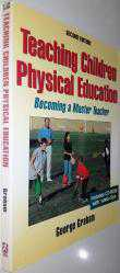 TEACHING CHILDREN PHYSICAL EDUCATION BECOMING A MASTER TEACHER SECOND EDITION CD'SİZ