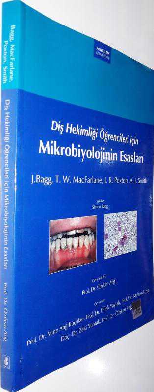 Diş Hekimliği öğrencileri Için Mikrobiyolojinin Esaslari J Bagg