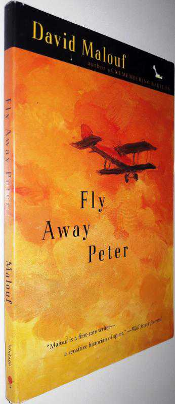 literary analysis of the book fly away peter by david malouf Through out the book fly away peter, jim saddler has grown from innocent to mature and even to death this seems like a cycle of nature.