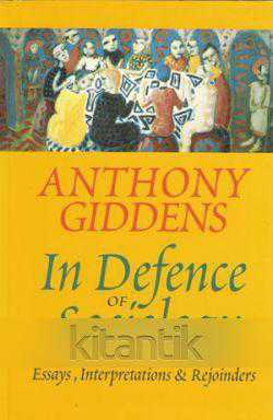 anthony giddens notes The sixth edition of anthony giddens' sociology is the best yet revised and updated throughout, it provides an authoritative overview of recent global developments and new ideas in sociology.