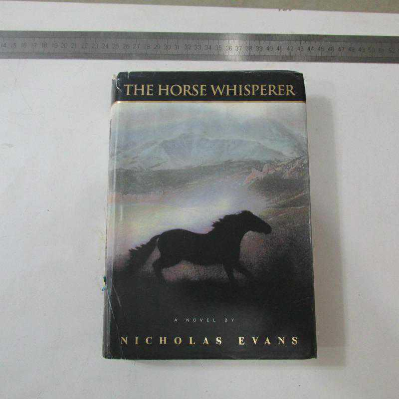 an analysis of the horse whisperer 12 quotes from the horse whisperer: 'i guess that's all forever isjust one long trail of nows and i guess all you can do is try and live one now at a.
