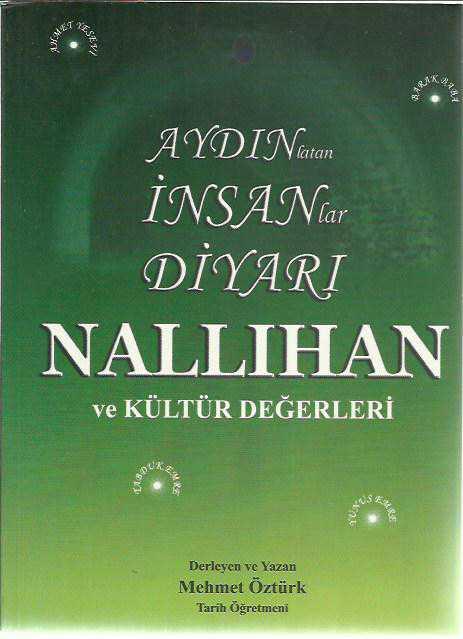 Aydinlatan Insanlar Diyari Nallihan Ve Kültür Değerleri Mehmet