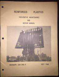 Reinforced Plastics Preventive Maintenance And Repair Manual July 1960