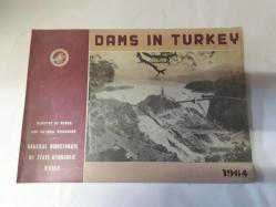 DAMS IN TURKEY (COMPENDİUM AND REGİSTER)*KARGO BİZDEN (kitap ikinci eldir)