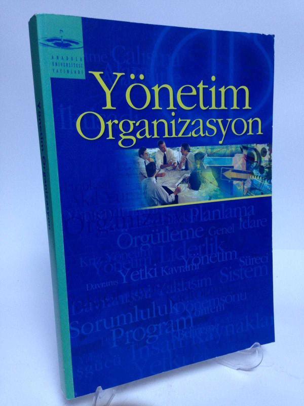 Anadolu üniversitesi Yayınları Yönetim Organizasyon Ders Kitabı 2