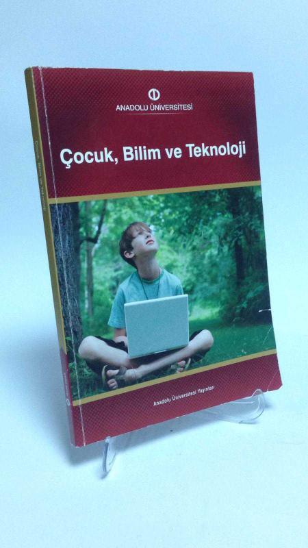 Anadolu üniversitesi Yayınları çocuk Bilim Ve Teknoloji Ders Kitabı