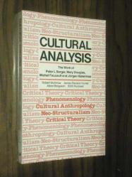 Cultural Analysis - The Work Of Peter L. Berger , Mary Douglas , Michel Foucault And Jürgen Habermas