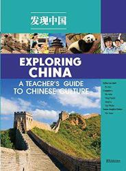 Exploring China_ A Teacher's Guide to Chinese Culture