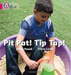 Pit Pat! Tip Tap! (Big Cat Phonics-1A Pink)