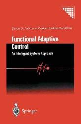 Functional Adaptive Control An Intellegent Systems Approach