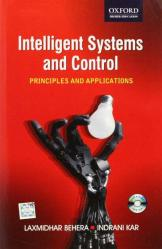 Intelligent System And Control: Principles And Applications (+ Cd-Rom)