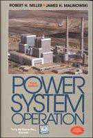 Power System Operation (Edn 3) By Robert H. Miller,james H. Malinowski