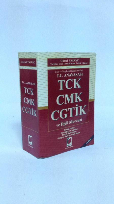 t c anayasasi tck cmk cgtik ve ilgili mevzuat 13 baski 2 el