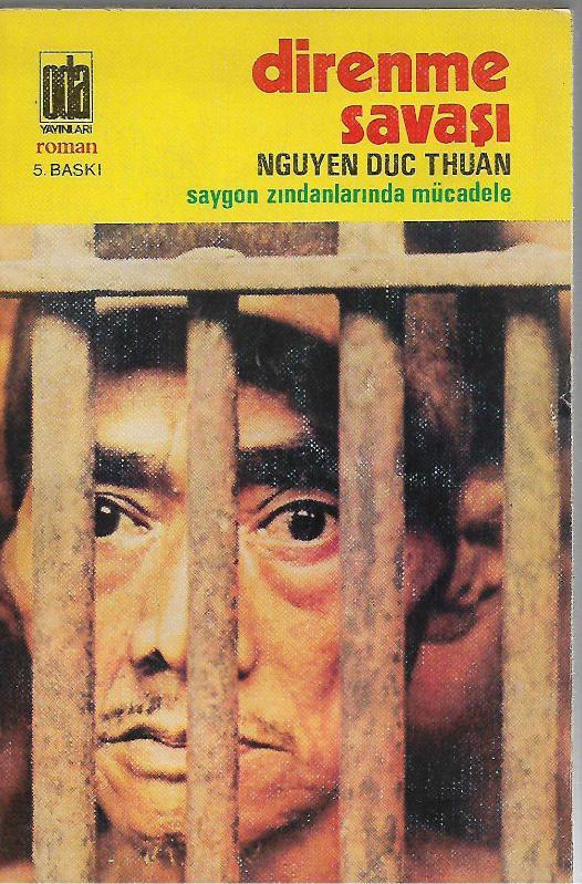 Direnme Savaşı; Saygon Zindanlarında Mücadele, Nguyen Duc Thuan - İkinci El Kitap - kitantik | #013190400346