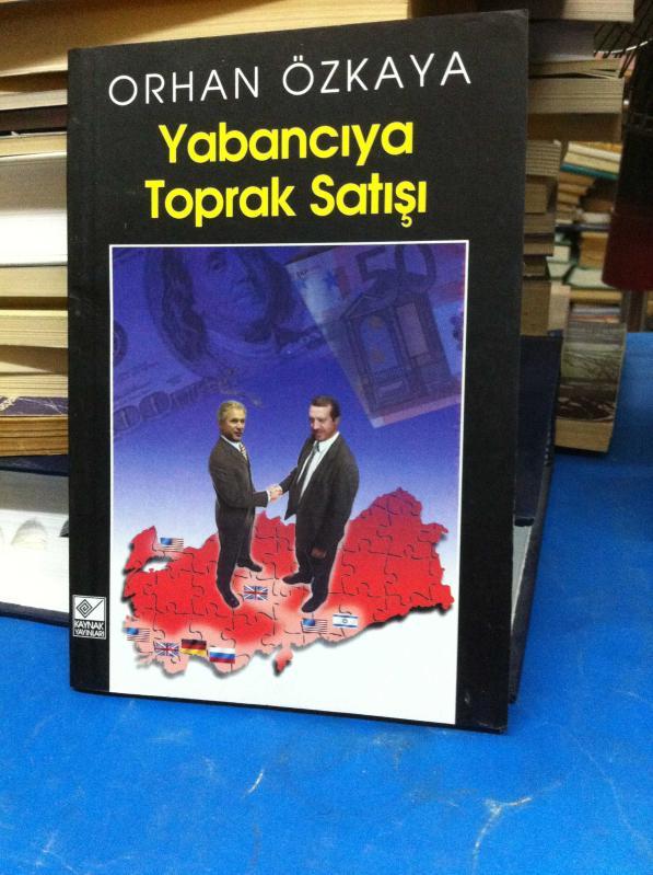 """""""yabancıya Toprak Satışı"""" kitap ile ilgili görsel sonucu"""